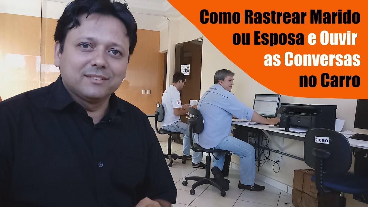 COMO RASTREAR MARIDO OU ESPOSA E ESCUTAR CONVERSAS NO CARRO
