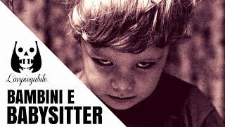 10 inquietanti frasi di bambini dette alla loro babysitter