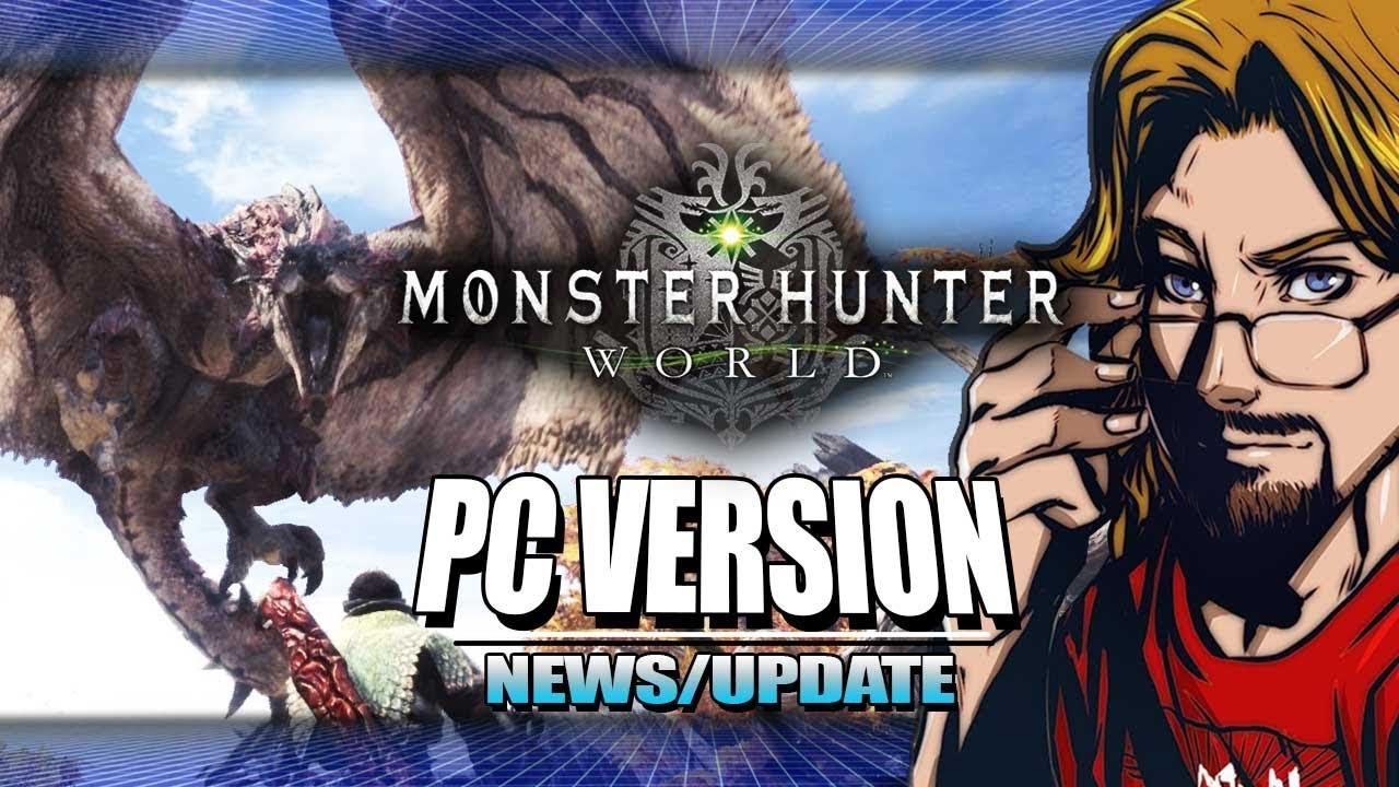 Monster Hunter World - PC Version Release & Update w/Maximilian