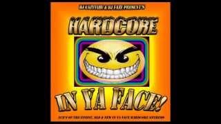 Hardcore In Ya Face CD2 (Old Hardcore) Mixed By DJ Eazyvibe & DJ Faze 2006