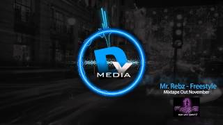 DYMedia | Mr. Rebz - Freestyle [Audio] (EP Out November)