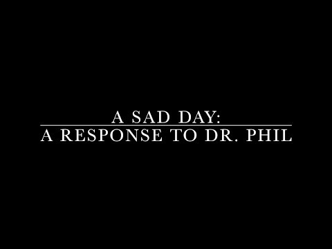 A Sad Day: Church of Wells Response To Dr. Phil