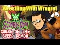 Scooby-Doo & WWE: Curse of the Speed Demon | Wrestling With Wregret