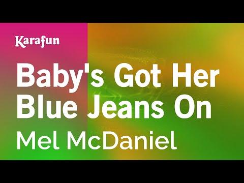 Karaoke Baby's Got Her Blue Jeans On - Mel McDaniel *