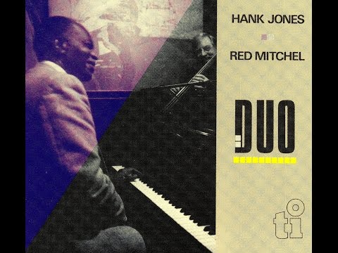 Hank Jones & Red Mitchell - A Child Is Born