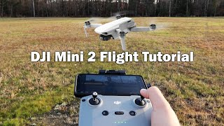 Getting Started with the DJI Mini 2 - Flight Tutorial (Pt. 2 of 2)
