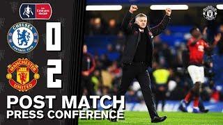 Post Match Press Conference | Chelsea 0-2 Manchester United | Ole Gunnar Solskjaer