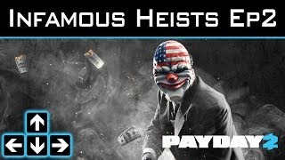Payday 2 - Infamous Heists - Ep2 - Stockholm Syndrome - Norrmalmstorg Robbery