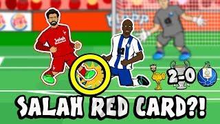 SALAH TARJETA ROJA?! La CONSPIRACIÓN!  (Liverpool vs FC Porto Por 2-0 2019 Parodia de la Liga de Campeones de dibujos animados)
