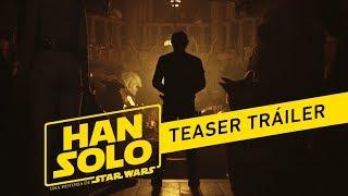 HAN SOLO: Una Historia de Star Wars - Tráiler teaser oficial en español | HD