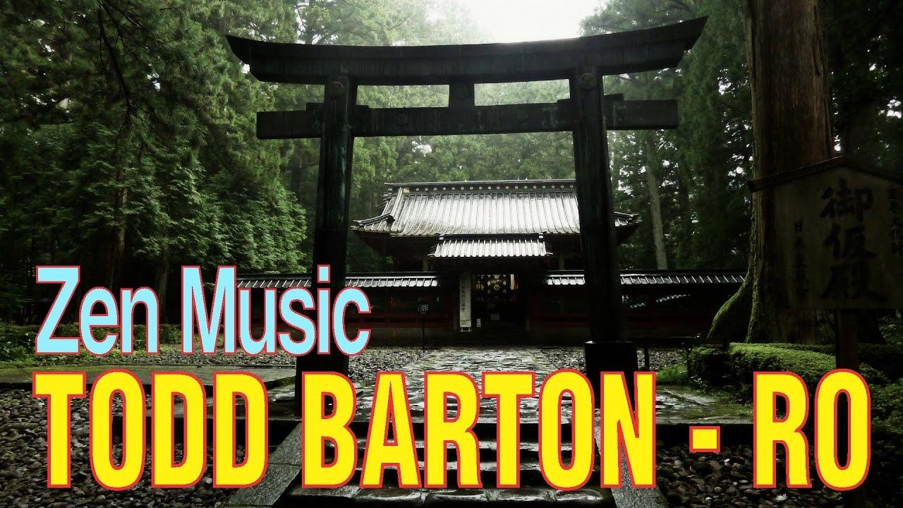todd barton ro zen music youtube. Black Bedroom Furniture Sets. Home Design Ideas