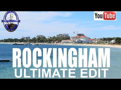 Rockingham - Ultimate Edit - Western Australia