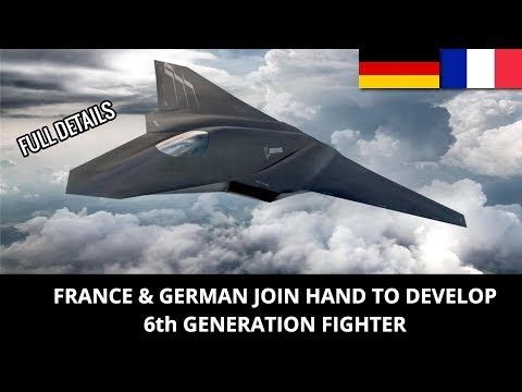 ANALYSIS OF JOINT FRENCH & GERMAN 6TH GENERATION FIGHTER