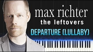 Max Richter The Leftovers Departure Lullaby Piano Tutorial Synthesia