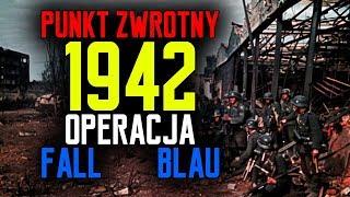 1942 Operacja Fall Blau