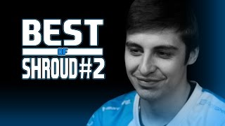 CSGO - Best of Shroud 2017 #2