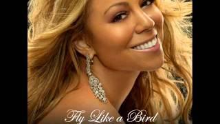 Fly Like A Bird - Mariah Carey [AUDIO & LYRICS]