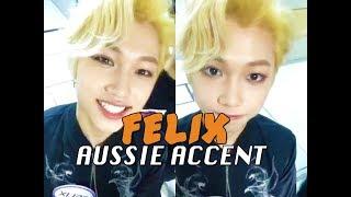 stray kids felix speaking english australian accent