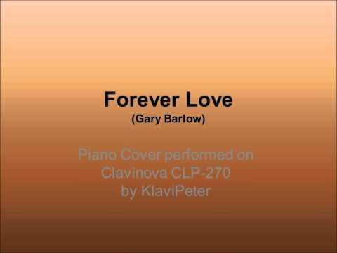 Forever Love (Gary Barlow) Piano Cover by KlaviPeter