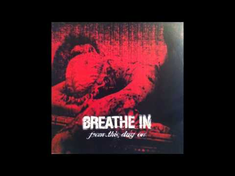 Breathe In - From This Day On [FULL ALBUM]