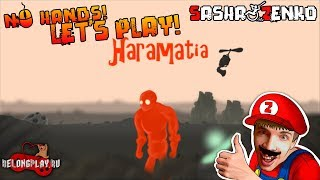 Haramatia Gameplay (Chin & Mouse Only)
