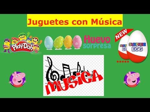 Juguetes Con Musica - Juguetes Para Ninas - Play-Doh - Huevos Sorpresa - Egg Surprise Video