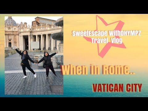 WHEN IN ROME : Vatican City