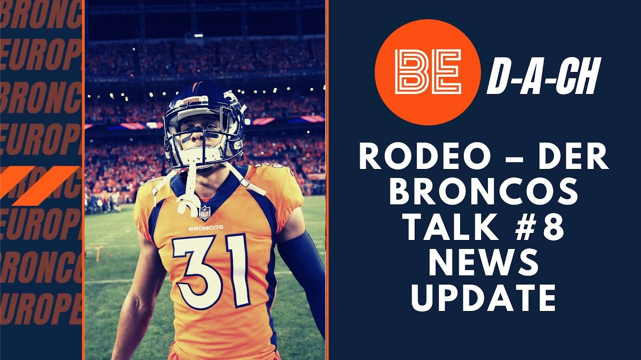 Rodeo – der Broncos Talk #8 News Update - Broncos Europe D-A-CH