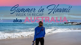 AUSTRALIA: Summer in Hawaii 2019 - WEEK 14 RECAP (Sony a7iii + GoPro Hero 7 Black)