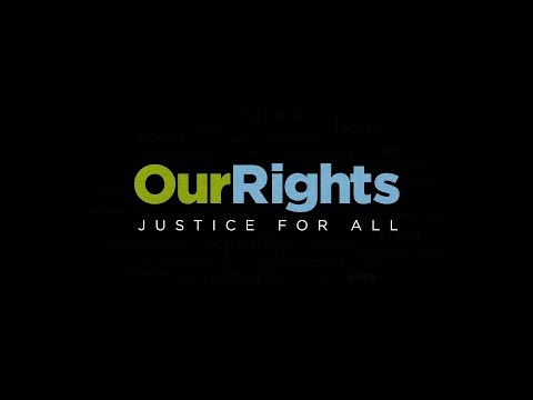 Our Rights — Justice for All
