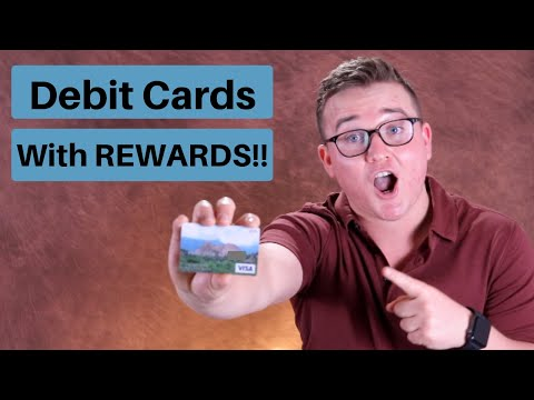 Debit Cards With Rewards In 2019!! (6 Banks)
