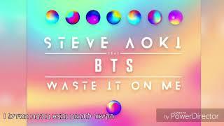 Steve Aoki - Waste It On Me (feat. BTS) - [HebSub]