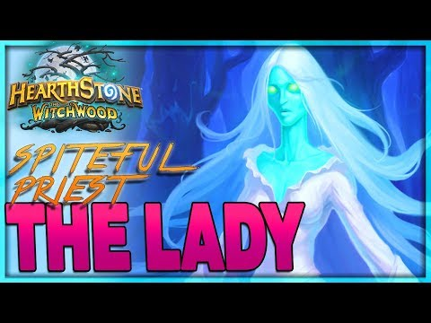 [HEARTHSTONE] THE LADY IN WHITE -  Lady Spiteful Priest Deck Guide & Gameplay 🌟 The Witchwood