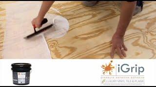 IVC LVT iGrip Glue Down Installation with Trowel - Full Video