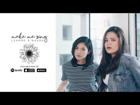 Make Me Sing - Leanne and Naara (Audio)