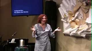 Pushing The River, Rev. DeeAnn  Weir Morency,   Unity San Francisco