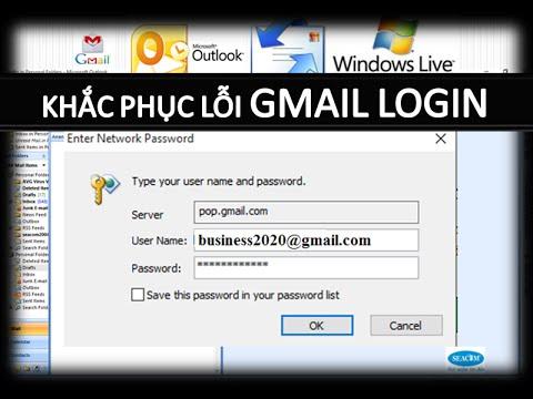 Lỗi đăng nhập Gmail trong  Microsoft Outlook, Outlook Express, Windows Live Mail