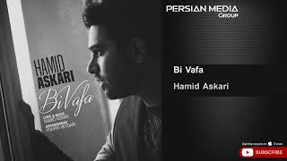 Hamid Askari - Bi Vafa ( حمید عسکری - بی وفا )