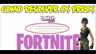 How to solve the errors of Twitch Prime (Pack # 2 FORTNITE)