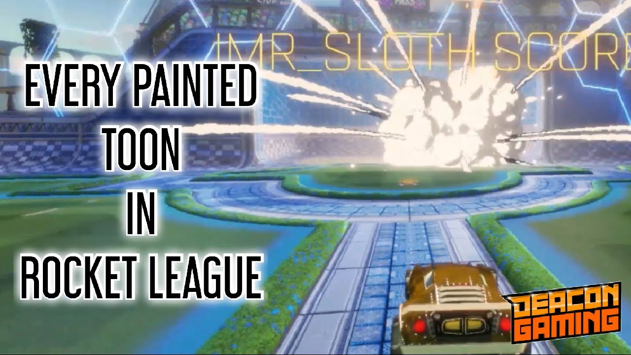 Every Painted Toon Rocket League Youtube