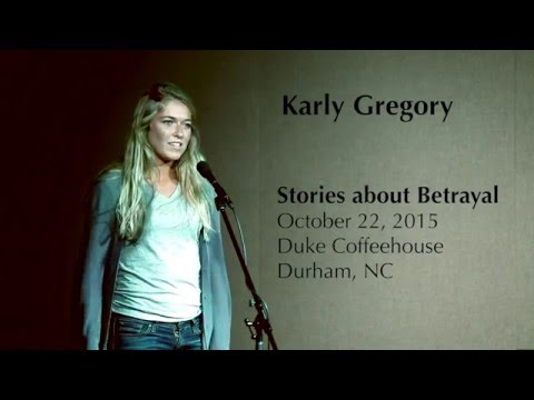 Karly Gregory: Stories About Betrayal