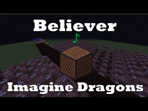 Believer - Imagine Dragons - Minecraft Note Blocks 1.12