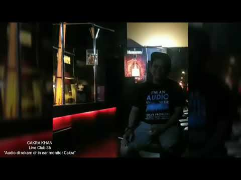 Cakra Khan Live at Club 36 - Rolling In The Deep (Adele Cover)