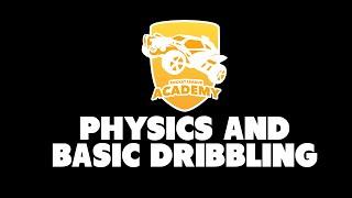 Physics and Basic Dribbling