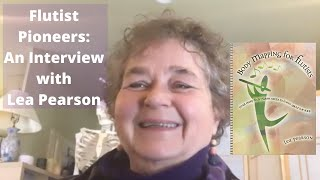 Flutist Pioneers Ep. 1: Lea Pearson (Author of Body Mapping for Flutists) Interview w/ Terri Sánchez