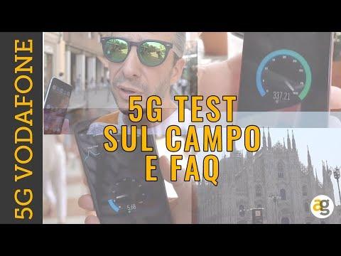 TEST 5G VODAFONE Copertura Velocità FAQ