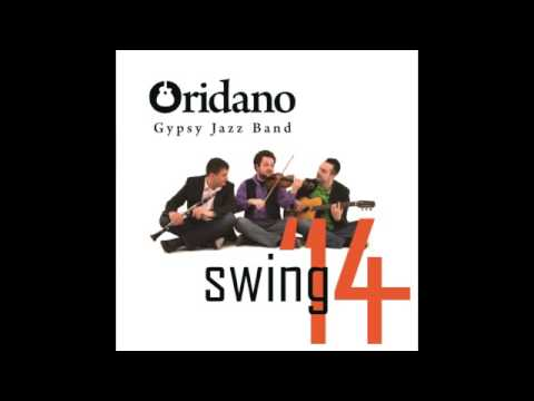 Oridano Gypsy Jazz Band - Swing '14 (Full Album) [HQ]