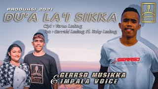 Gerrald Ledang feat. Echy Ledang - Du'a La'i Sikka [OFFICIAL]