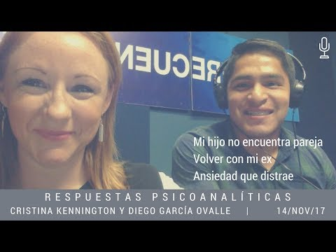 Respuestas Psicoanalíticas con Cristina Kennington y Diego García Ovalle 14 nov