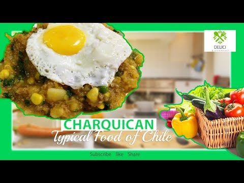 Delici Different  | Charquican  Typical Food of Chile